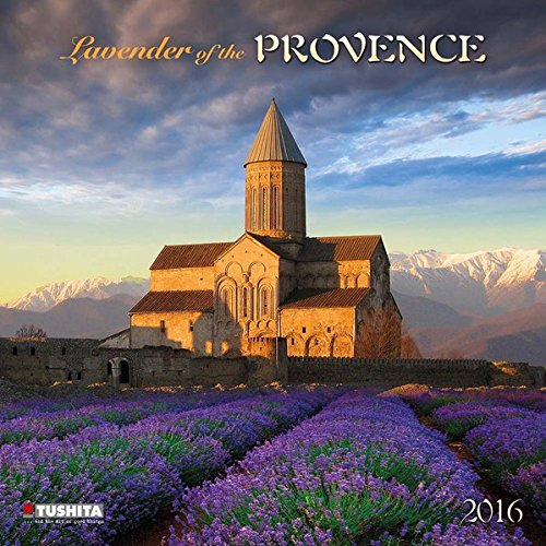 Lavender of the Provence 2016 Kalender 2016 What a Wonderful World PDF