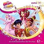 Ein Schwesterchen für Onchao (Mia and Me 27) | Andreas Lück