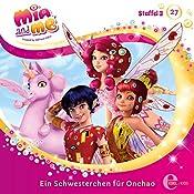 Ein Schwesterchen für Onchao (Mia and Me 27)   Andreas Lück