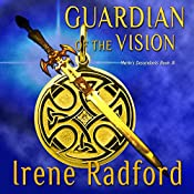 Guardian of the Vision | Irene Radford