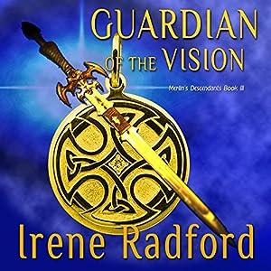 Guardian of the Vision | [Irene Radford]