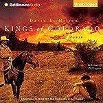 Kings of Colorado: A Novel | David E. Hilton