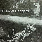 She | H. Rider Haggard