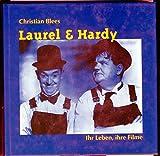 img - for Laurel & Hardy: Ihr Leben, ihre Filme (German Edition) book / textbook / text book