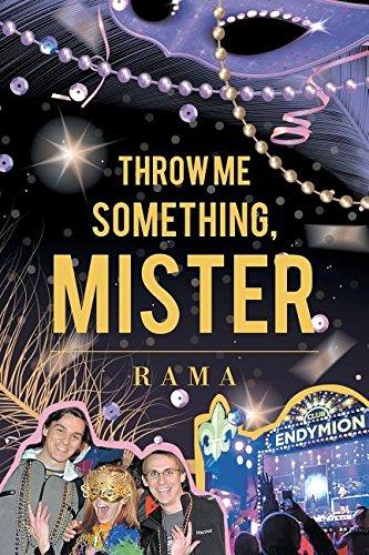 Throw Me Something, Mister [Rama, Rama] (Tapa Blanda)
