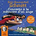 Concerto à la mémoire d'un ange | Livre audio Auteur(s) : Éric-Emmanuel Schmitt Narrateur(s) : Daniel Nicodème