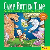 Camp Rotten Time The Wacky World Of Snarvey Gooper