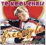 echange, troc To Kool Chris - Freestyle Forever 1