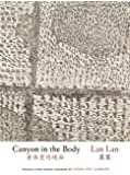 Canyon in the Body (Jintian) (English and Chinese Edition)