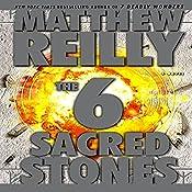 The 6 Sacred Stones: A Novel | Matthew Reilly