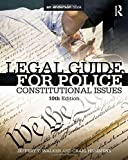 img - for Legal Guide for Police: Constitutional Issues book / textbook / text book