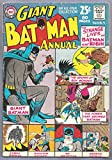 Giant Batman Annual #5, Summer 1963. Strnge Lives of Batman and Robin
