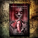 Werewolves of Shade: Beautiful Immortals, Book 4 | Tim O'Rourke