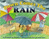 Down Comes the Rain (Let's-Read-and-Find-Out Science, Stage 2) (006025338X) by Branley, Franklyn M.