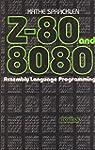 Z-80 and 8080 Assembly Language Progr...