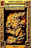 Die Mayapriesterin