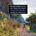 Remembrance of Things Past: Swann's Way, Part 1 (       UNABRIDGED) by Marcel Proust Narrated by John Rowe