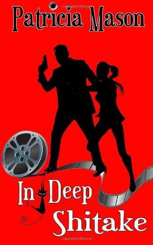 In Deep Shitake: A Humorous Romantic Suspense