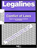 Legalines on Conflict of Laws, 10th, Keyed to Rosenberg, with Case Update to Hay 11th