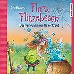 Das verwunschene Hexenkraut (Flora Flitzebesen 3)   Eleni Livanios
