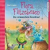 Das verwunschene Hexenkraut (Flora Flitzebesen 3) | Eleni Livanios