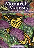 Monarch Majesty a Rhyming Educational Story Coloring Book