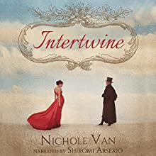 Intertwine: House of Oak, Book 1 Audiobook by Nichole Van Narrated by Shiromi Arserio