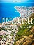 Costa del Sol Mini Gu�a de Viaje (Spa...