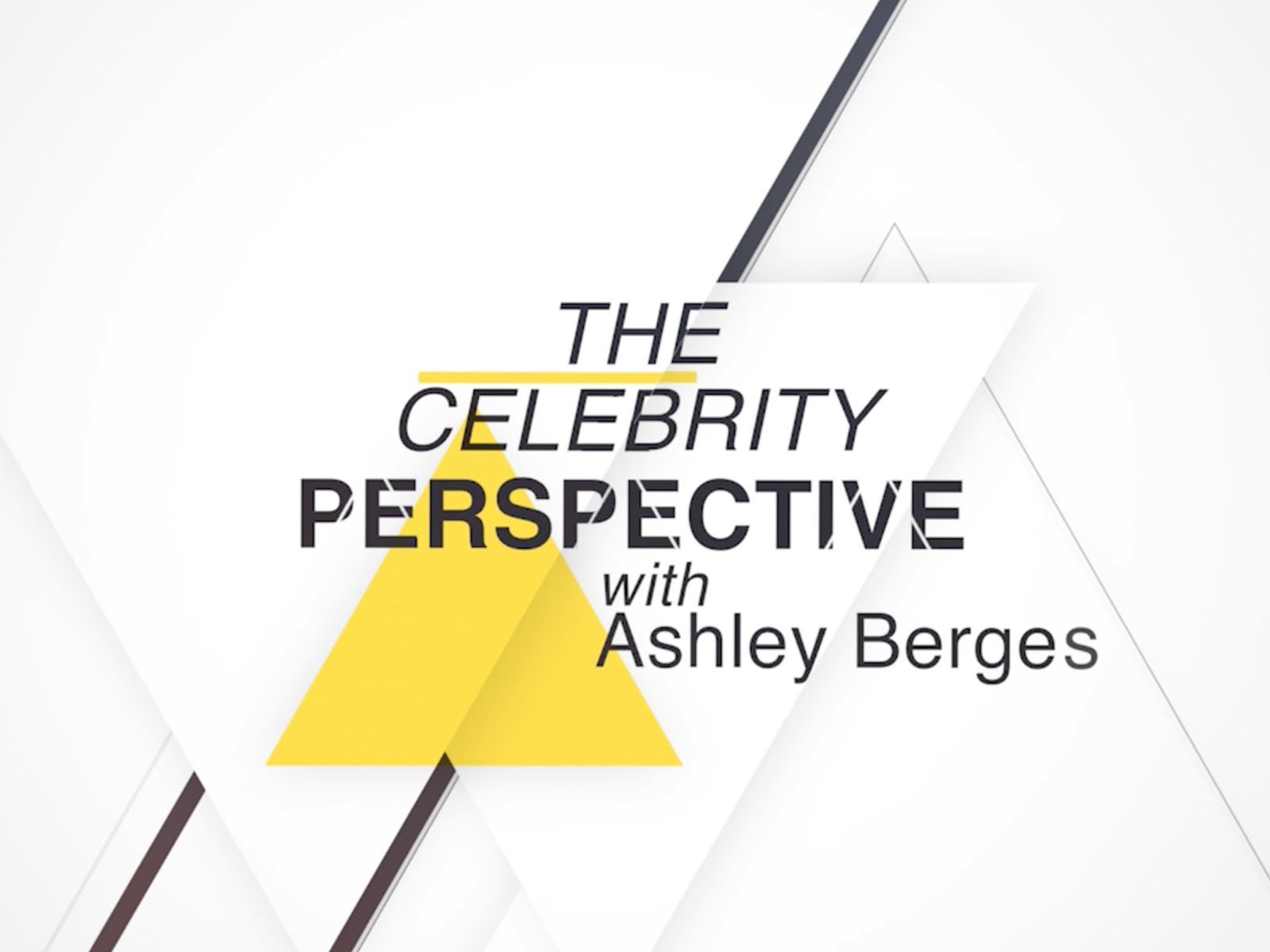 The Celebrity Perspective - Season 1