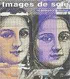 echange, troc Nadine Besse, Collectif - Images de soie : De Jacquard à l'ordinateur