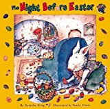 img - for The Night Before Easter   [NIGHT BEFORE EASTER TURTLEBACK] [Prebound] book / textbook / text book