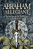 Abraham Allegiant (Chronicles of the Nephilim Book 4) (English Edition)