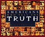img - for Americans Who Tell the Truth book / textbook / text book