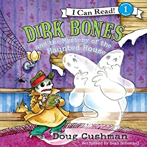 Dirk Bones and the Mystery of the Haunted House | [Doug Cushman]
