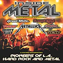 Inside Metal: Pioneers of LA Hard Rock and Metal, Part 1 Radio/TV Program by Robert Nalbandian Narrated by Robert Nalbandian