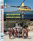 Helicopter Adventures - Faszination Hubschrauber