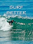 Surf Better -- Complete Surfing Progr...