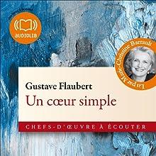 Un coeur simple (       Texte intégral) Auteur(s) : Gustave Flaubert Narrateur(s) : Marie-Christine Barrault
