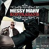 Messy Marv / Kontraband
