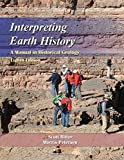 img - for Interpreting Earth History: A Manual in Historical Geology, Eighth Edition book / textbook / text book