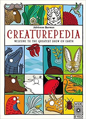 Creaturepedia: Welcome to the Greatest Show on Earth