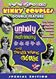 Double Feature (Unholy Matrimony / My Third Wife George)