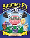 Summer Fit Third to Fourth Grade: Math, Reading, Writing, Language Arts + Fitness, Nutrition and Values