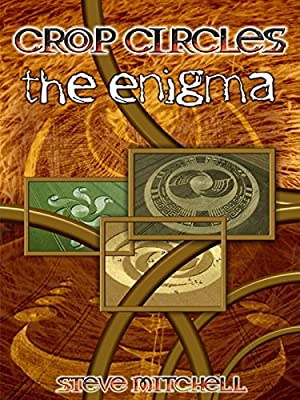 Crop Circles: The Enigma
