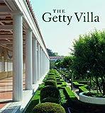 The Getty Villa (Getty Trust Publications: J. Paul Getty Museum) (0892368411) by True, Marion