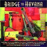 echange, troc Bridge to Havana - Bridge to Havana