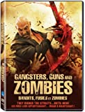 Gangsters, Guns & Zombies / Bandits, fusils et zombies  (Bilingual)