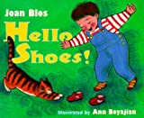 Hello, Shoes! (0689814410) by Blos, Joan W.