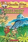 Geronimo Stilton #41: Mighty Mount Kilimanjaro