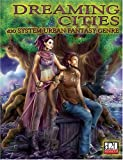 Dreaming Cities: D20 Urban Fantasy Genre (1894938364) by Blair, Jason